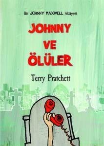 Johnny ve Ölüler  Terry Pratchett  Çeviren: Niran Elçi  Tudem Yayınları, 200 sayfa