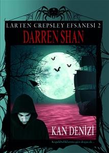 Larten Crepsley Efsanesi 2: Kan Denizi Darren Shan  Çeviren: Arif Cem Ünver Tudem Yayınları, 208 sayfa