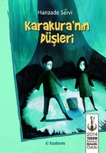 Karakura'nın Düşleri Hanzade Servi Resimleyen: Volkan Korkmaz Tudem Yayınları, 200 sayfa