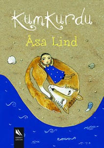 Kumkurdu Åsa Lind Resimleyen: Kristina Digman Çeviren: Ali Arda Kanat Yayınları, 104 sayfa