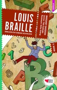 Louis Braille Görmezlerin Kitap Okumasını  Sağlayan Çocuk Margaret Davidson Resimleyen: Ender Dandul Çeviren: Tülin Sadıkoğlu Can Çocuk Yayınları, 80 sayfa