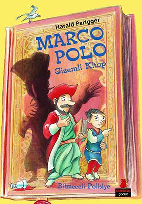 Marco Polo - Gizemli Kitap Harald Parigger Çeviren: Ata Melih Karafırat Kırmızı Kedi Yayınları, 108 sayfa