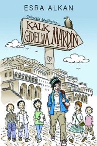 Kalk Gidelim Mardin Esra Alkan Varlık Yayınları, 80 sayfa