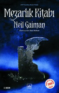 Mezarlık Kitabı  Neil Gaiman Resimleyen: Dave McKean   Çeviren: Evrim Öncül İthaki Yayınları, 320 sayfa
