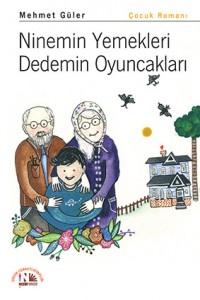 nemin Yemekleri Dedemin Oyuncakları Mehmet Güler Nesin Yayınevi, 96 sayfa