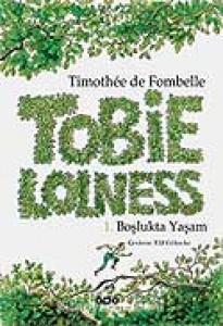 Tobie Lolness Boşlukta Yaşam Timothée de Fombelle Çeviren: Elif Gökteke Yapı Kredi Yayınları, 356 sayfa
