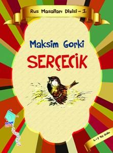 Serçecik Maksim Gorki Resimleyen: Y. Çaruşina Çeviren: Mehmet Perinçek Kaynak Yayınları, 16 sayfa