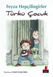 Türkü Çocuk Feyza Hepçilingirler Resimleyen: Yusuf Tansu Özel Kırmızı Kedi Yayınları, 136 sayfa