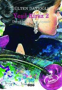 Yeşil Kiraz 2 – Doruklara Kanat Açmak  Gülten Dayıoğlu  Yapı Kredi Yayınları, 276 sayfa 34. Basım Eylül 2013 (İlk Baskı 1995)