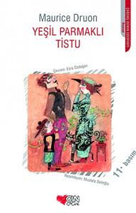 Yeşil Parmaklı Tistu Maurice Druon  Çeviren: Esra Özdoğan Can Çocuk Yayınları, 250 sayfa