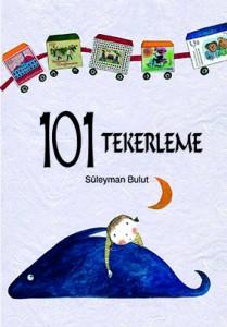 101 Tekerleme Süleyman Bulut Resimleyen: Burcu Yılmaz Tudem Yayınları, 88 sayfa