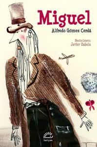 Miguel Alfredo Gómez Cerdá Resimleyen: Javier Zabala Çeviren: Saliha Nilüfer İletişim Yayınları, 128 sayfa