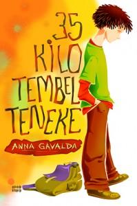 35 Kilo Tembel Teneke Anna Gavalda Çeviren: Azade Aslan Günışığı Kitaplığı, 96 sayfa