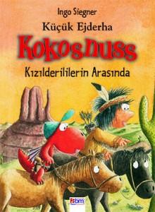 Küçük Ejderha Kokosnuss  Kızılderililerin Arasında Ingo Siegner Çeviren: Berna Topal Abm Yayınevi, 72 sayfa