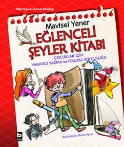 Eğlenceli Şeyler Kitabı Mavisel Yener Bilgi Yayınevi, 85 sayfa