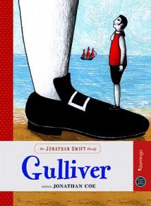 Gulliver Jonathan Swift Anlatan: Jonathan Coe Resimleyen: Sara Oddi Çeviren: Duygu Akın Domingo Yayınevi, 96 sayfa