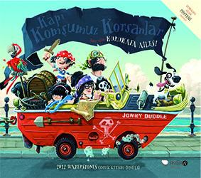 Kapı Komşumuz Korsanlar Jonny Duddle Çeviren: Turgay Bayındır Redhouse Kidz Yayınları, 44 sayfa