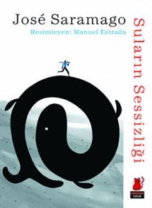 Suların Sessizliği Jose Saramago Resimleyen: Manuel Estrada Çeviren: Pınar Savaş Kırmızı Kedi Yayınevi 28 sayfa
