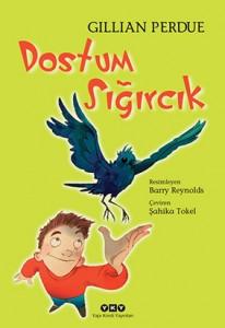 Dostum Sığırcık Gillian Perdue Çeviren: Şahika Tokel Yapı Kredi Yayınları, 148 sayfa