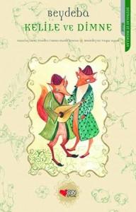 Kelile ve Dimne Beydeba Hazırlayan ve Yeniden Yazan: Faruk Duman Resimleyen: Vaqar Aqaei Can Çocuk Yayınları, 96 sayfa