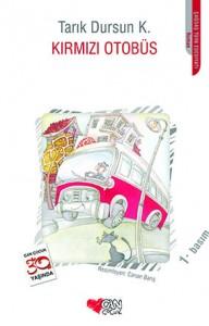 Kırmızı Otobüs Tarık Dursun K. Resimleyen: Canan Barış Can Çocuk Yayınları, 96 sayfa