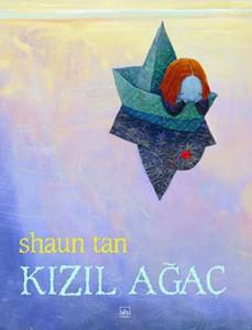Kızıl Ağaç Shaun Tan Çeviren: Seda Ersavcı İthaki Yayınları, 32 sayfa