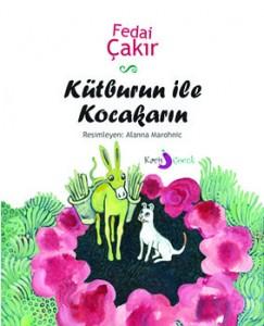 Kütburun ile Kocakarın Fedai Çakır Resimleyen: Alanna Marohnic Kavis Çocuk, 18 sayfa