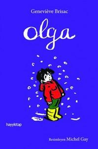 Olga Geneviève Brisac Resimleyen: Michel Gay Çeviren: Ece Nahum Hayykitap, 96 sayfa
