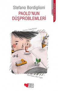 Paolo'nun Düşproblemleri Stefano Bordiglioni Çeviren: Tolga Darcan Can Çocuk Yayınları, 136 sayfa