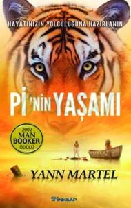 Pi'nin Yaşamı Yann Martel Çeviren: Aylin Yengin İnkılâp Kitabevi, 344 sayfa
