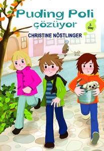 Puding Poli Çözüyor Christine Nöstlinger Resimleyen: Tülay Sözbir Seidel Çeviren: Metin Alemdar Tudem Yayınları, 168 sayfa