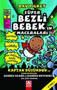 Süper Bezli Bebek Dav Pilkey Çeviren: İpek Demir Altın Kitaplar, 128 sayfa